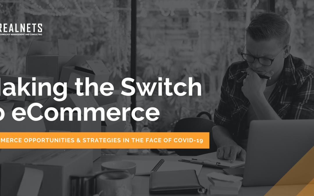 Making the Switch to eCommerce [FREE WEBINAR!]