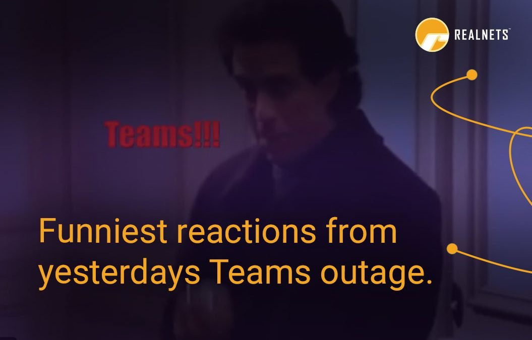 Funniest Reactions from Yesterday's Big Teams Outage.
